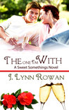 The One I'm With (Sweet Somethings #3)