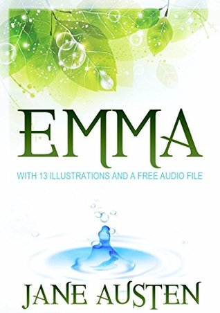 Emma: With 13 Illustrations and a Free Audio File.