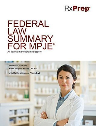 RxPrep Federal Law Summary for MPJE