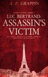 Luc Bertrand: Assassin's Victim (Deadly Studies Lesson 1)