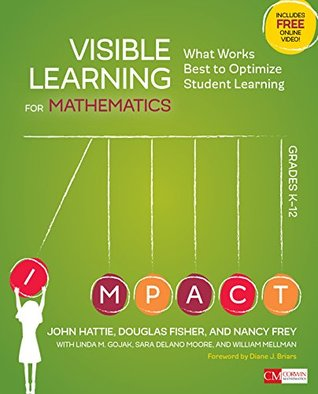 Visible Learning for Mathematics, Grades K-12 by John A.C. Hattie