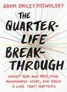 The Quarter-Life ...