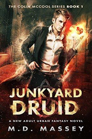 Junkyard Druid (Colin McCool #1)