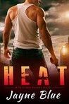Heat (Tortured Heroes, #2)