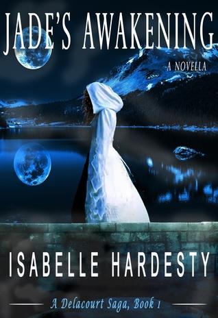 Jade's Awakening by Isabelle Hardesty
