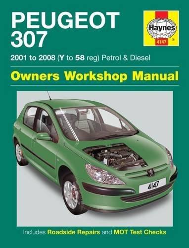 Peugeot 307 Petrol & Diesel (01 - 08) Haynes Repair Manual (Haynes Service and Repair Manuals)