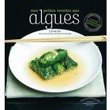 Mes petites recettes aux algues