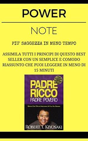 Padre Ricco Padre Povero: POWER NOTE - PIÙ SAGGEZZA IN MENO TEMPO