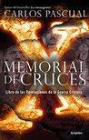 Memorial de cruces: Libro de las Revelaciones de la Guerra Cristera