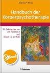 Handbuch der Körperpsychotherapie
