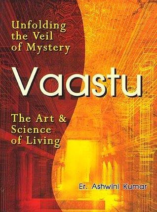 Vaastu: The Art and Science of Living