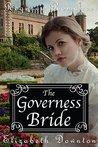 The Governess Bride (Regency Romance)