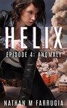 Helix: Episode 4 - Anomaly