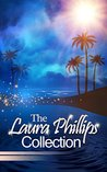 The Laura Phillips Collection [6 Book Bundle]