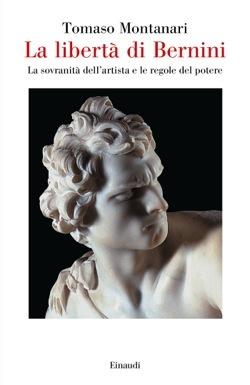 La libertà di Bernini: La sovranità dell'artista e le regole del potere