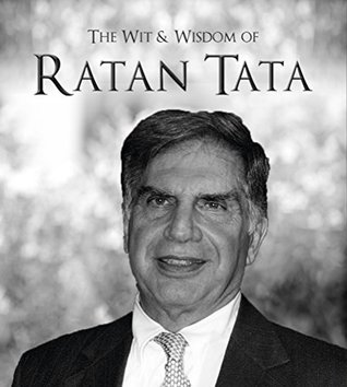 The Wit & Wisdom of Ratan Tata