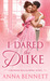 I Dared the Duke (The Wayward Wallflowers, #2) by Anna Bennett