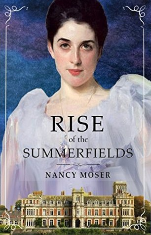 Rise of the Summerfields (Manor House #3)