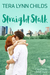 Straight Stalk (City Chicks, #2)