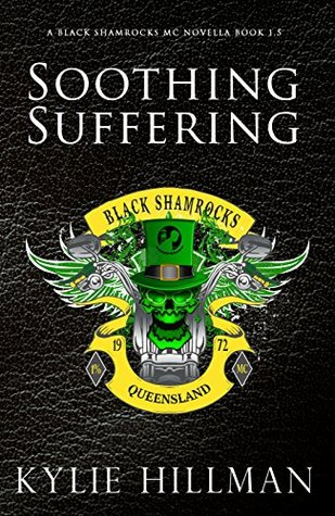Soothing Suffering (Black Shamrocks MC, #1.5)