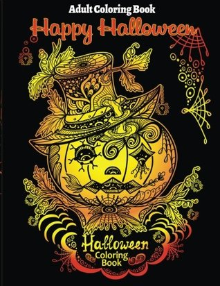 Adult Coloring Book: Halloween Coloring Book for Stress Relieve and Relaxation by Coloring Books