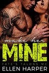 Make Her Mine: Fate's Talons MC