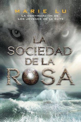 La sociedad de la rosa by Marie Lu
