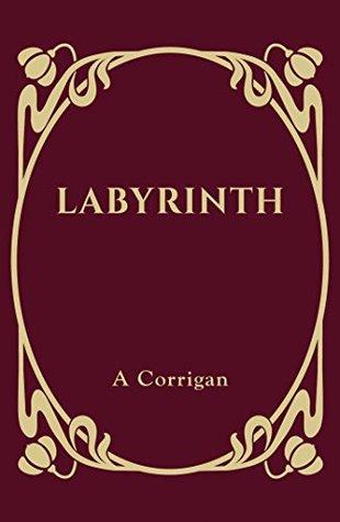 Labyrinth by Anne Corrigan