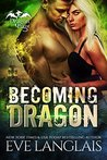 Becoming Dragon (Dragon Point #1)