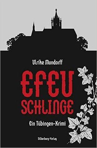 Efeuschlinge - Ein Tübingen Krimi