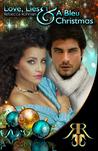 Love, Lies & A Bleu Christmas (Love, #4)