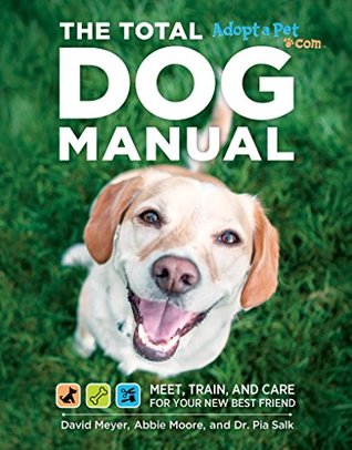 total-dog-manual-adopt-a-pet-com-meet-train-and-care-for-your-new-best-friend
