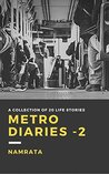 Metro Diaries - Part 2: A collection of 20 LIFE stories