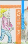 Barn Rules: Companion to the Brown Pony Series