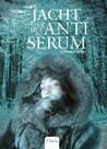 Jacht op het antiserum (In de ban van de wolf, #2)