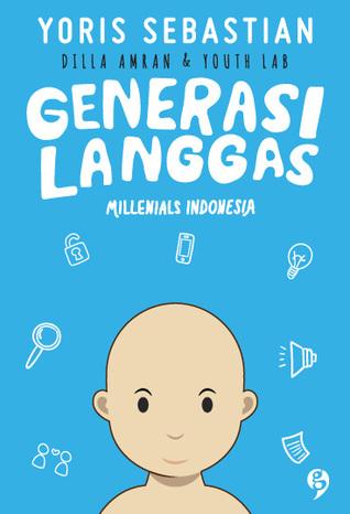 Generasi Langgas: Millennials Indonesia