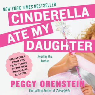 cinderella ate my daughter summary