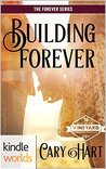 Building Forever (The Forever Series, #1)