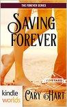 Saving Forever (St. Helena Vineyard; The Forever Series, #2)