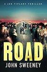 Road (A Joe Tiplady Thriller #2)