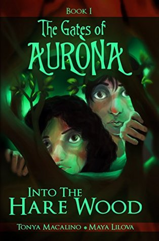 into-the-hare-wood-the-gates-of-aurona-book-1