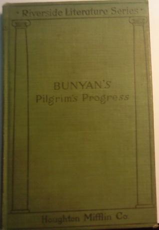 The Pilgrim's Progress (Riverside Literature Series #109)