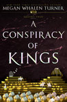 A Conspiracy of Kings by Megan Whalen Turner
