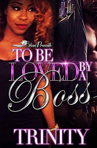 To Be Loved By a Boss