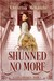 Shunned No More (A Lady For...