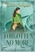Forgotten No More (A Lady F...