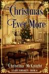 Christmas Ever More (A Lady Forsaken, 4)