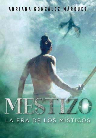 Mestizo - Adriana González Márquez