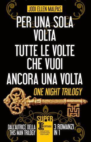 Per una sola notte / Tutte le volte che vuoi / Ancora una volta (One Night #1-3)