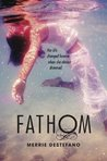 Fathom (Crescent Moon Bay, #1)